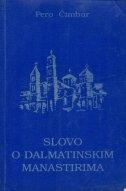 Slovo o dalmatinskim manastirima