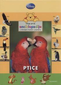 Moja prva enciklopedija s Winniem Poohom i prijateljima: Ptice