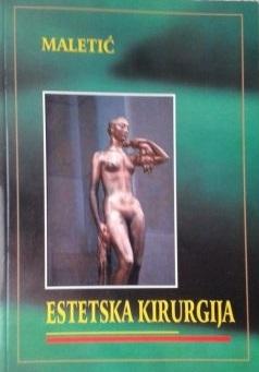 Estetska kirurgija : primjeri iz prakse
