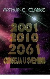 2001, 2010, 2061. odiseja u svemiru : trilogija