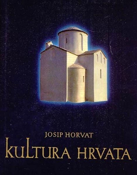 Kultura Hrvata kroz 1000 godina (knjiga prva)