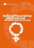 Analiza politika socijalnog uključivanja žena koje preživljavaju partnersko nasilje