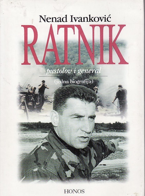 Ratnik : pustolov i general