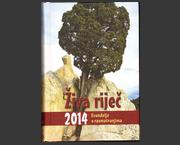Živa riječ 2014 : Evanđelja s razmatranjima
