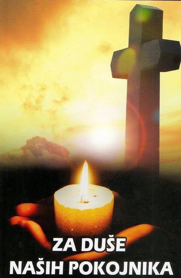 Za duše naših pokojnika : molitveni priručnik za privatnu uporabu (pobožnost)