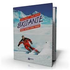 Skijanje : tehnika, metodika i osnove treninga