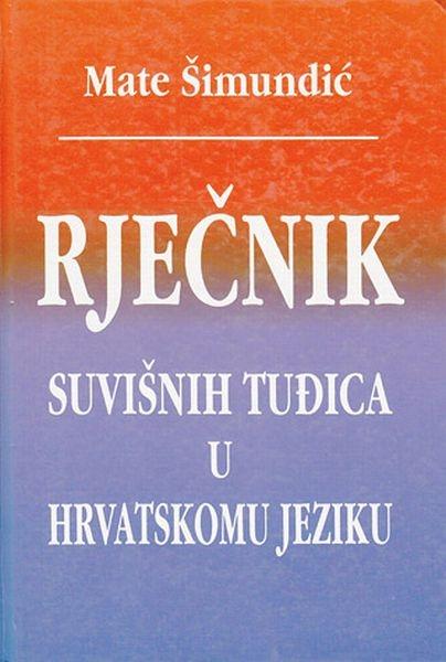 Rječnik suvišnih tuđica u hrvatskom jeziku