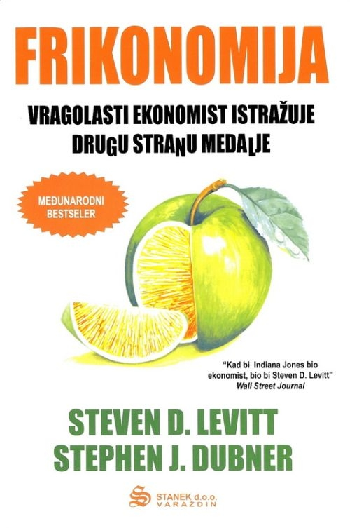 Frikonomija - Vragolasti ekonomist istražuje drugu stranu medalje