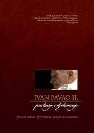 Ivan Pavao II : poslanje i djelovanje