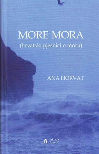 More mora (hrvatski pjesnici o moru)