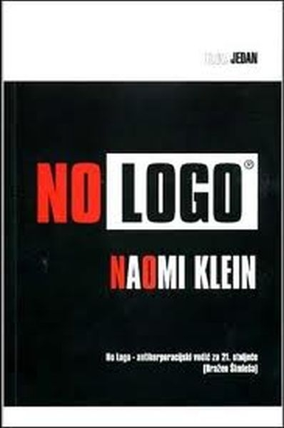 No logo : bez prostora, bez izbora, bez posla, bez logotipa