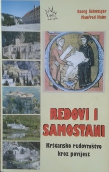 Redovi i samostani : kršćansko redovništvo kroz povijest