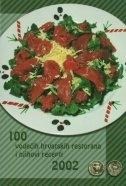 100 vodećih hrvatskih restorana i njihovi recepti 2002.