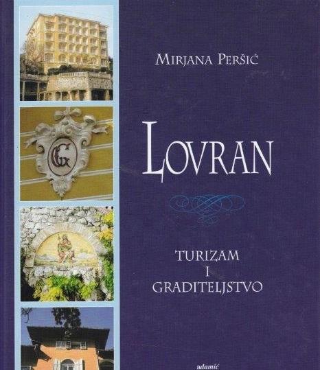 Lovran - turizam i graditeljstvo : turistička arhitektura u Lovranu na prijelazu iz 19. u 20. stoljeće
