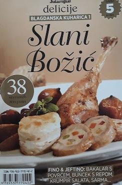 Blagdanska kuharica - Slani Božić
