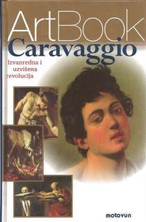 Caravaggio : izvanredna i uzvišena revolucija