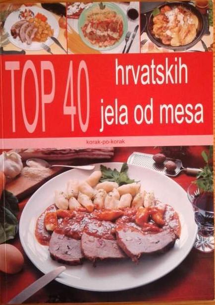 Top 40 hrvatskih jela od mesa