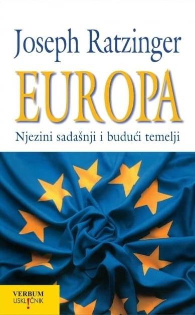Europa : njezini sadašnji i budući temelji