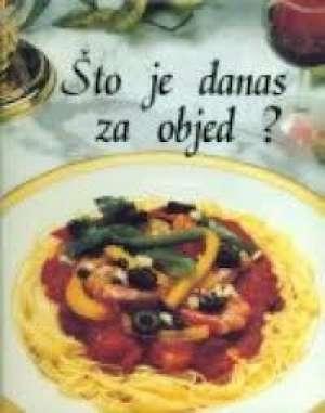 Što je danas za objed?