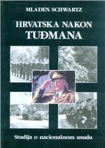 Hrvatska nakon Tuđmana : studija o nacionalnom usudu