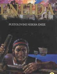 Eneida - pustolovine heroja Eneje