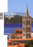 Volite li Zadar?