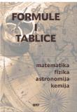 Formule i tablice : matematika, fizika, astronomija, kemija