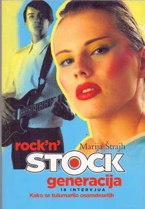 Rock'n'stock generacija
