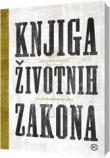 Knjiga životnih zakona iz cijeloga svijeta : 200 vječnih duhovnih načela