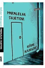 Paralelni svjetovi : Književne kritike