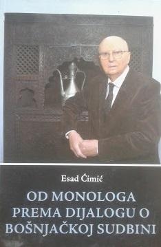 Od monologa prema dijalogu o bošnjačkoj sudbini