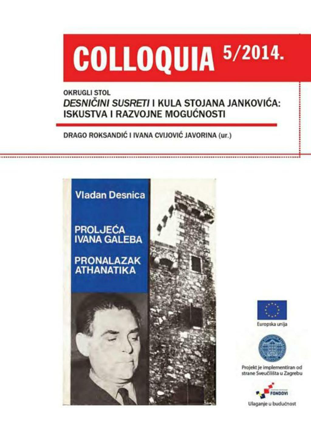 Okrugli stol Desničini susreti i Kula Stojana Jankovića