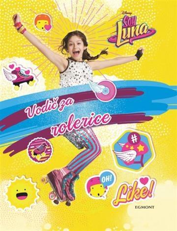 Soy Luna: Vodič za rolerice