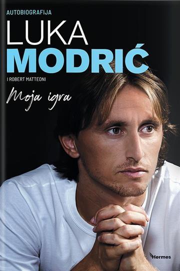 Autobiografija Luka Modrić - Moja igra
