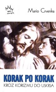 Korak po korak : kroz korizmu do Uskrsa