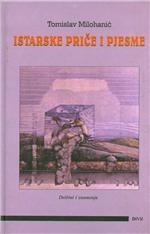 Istarske priče i pjesme : deštini i znamenja