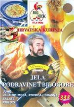 Hrvatska kuhinja : jela Podravine i Bilogore