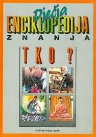 Dječja enciklopedija znanja - Tko?