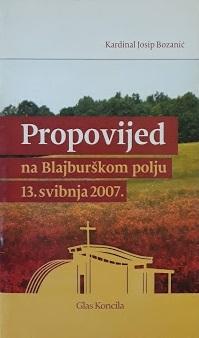 Propovijed na Blajburškom polju 13. svibnja 2007.
