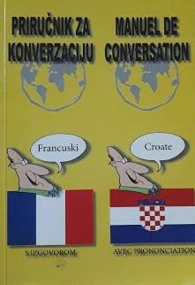 Priručnik za konverzaciju = Manuel de conversation