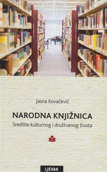 Narodna knjižnica : središte kulturnog i društvenog života