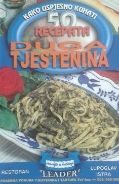 Duga tjestenina : kako uspješno kuhati - 50 recepata