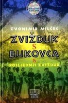 Zvižduk s Bukovca i Posljednji zvižduk
