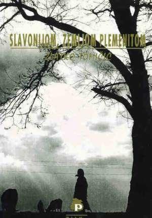 Slavonijom, zemljom plemenitom