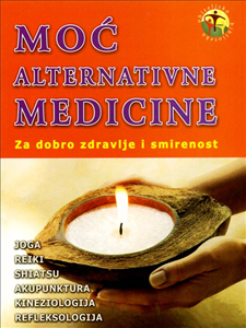 Moć alternativne medicine