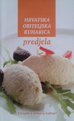 Hrvatska obiteljska kuharica - Predjela