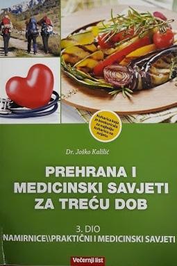 Prehrana i medicinski savjeti za treću dob  - Namirnice/Praktični i medicinski savjeti (3.knjiga)