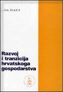 Razvoj i tranzicija hrvatskoga gospodarstva