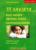 55 savjeta. . . kada vašem djetetu treba samopouzdanja