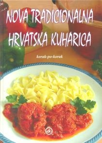 Nova tradicionalna hrvatska kuharica